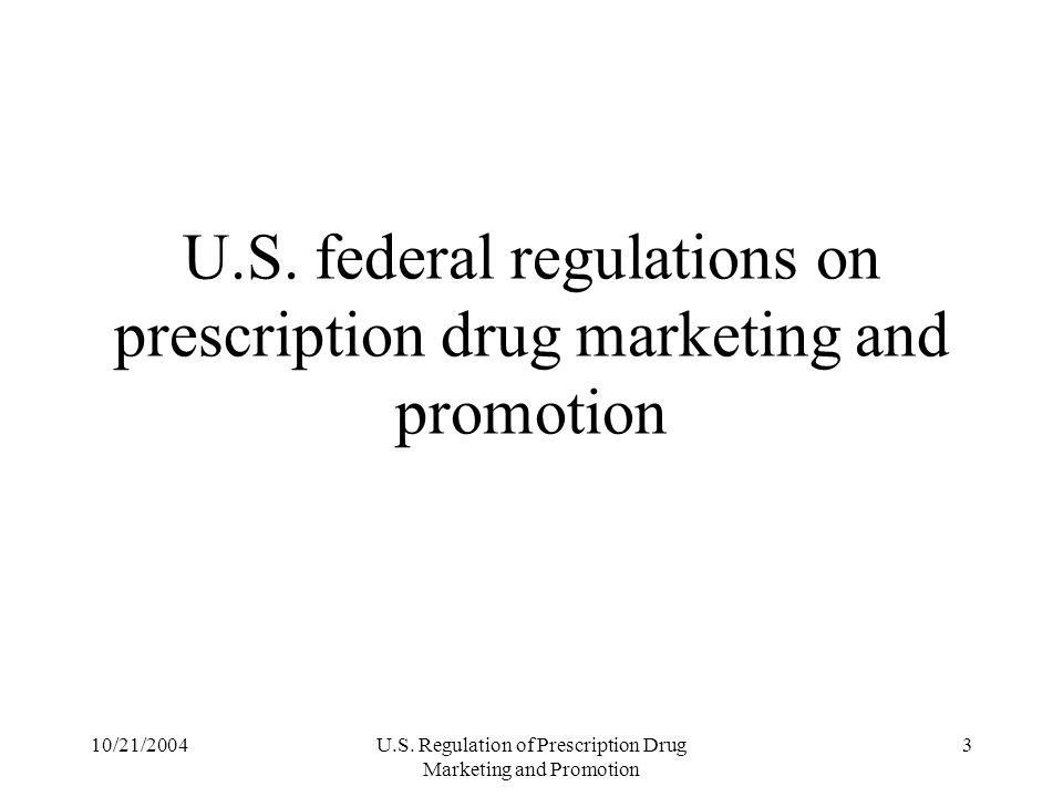 U.S. federal regulations on prescription drug marketing and promotion
