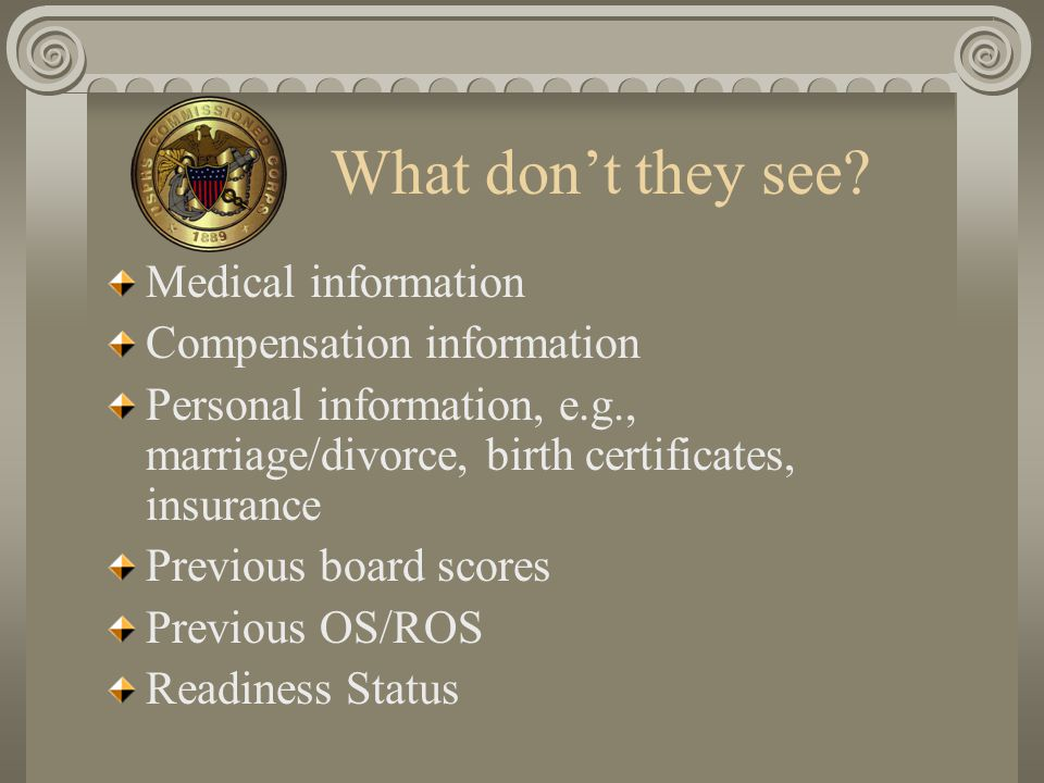 What don't they see Medical information Compensation information