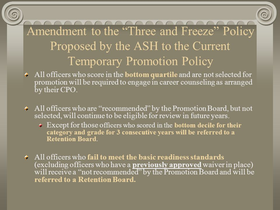Promotion Process Amendment to the Three and Freeze Policy Proposed by the ASH to the Current Temporary Promotion Policy.