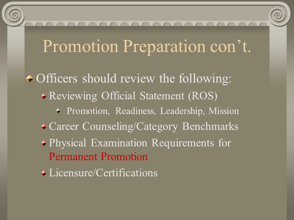 Promotion Preparation con't.