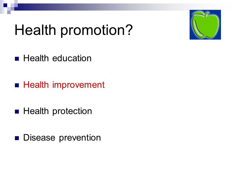 Health promotion Health education Health improvement