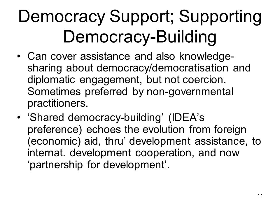 Democracy Support; Supporting Democracy-Building