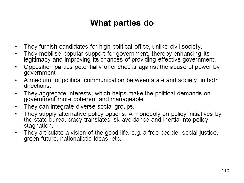 What parties do They furnish candidates for high political office, unlike civil society.