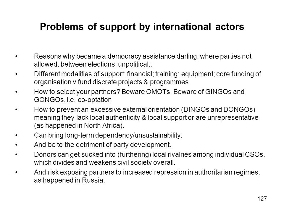 Problems of support by international actors