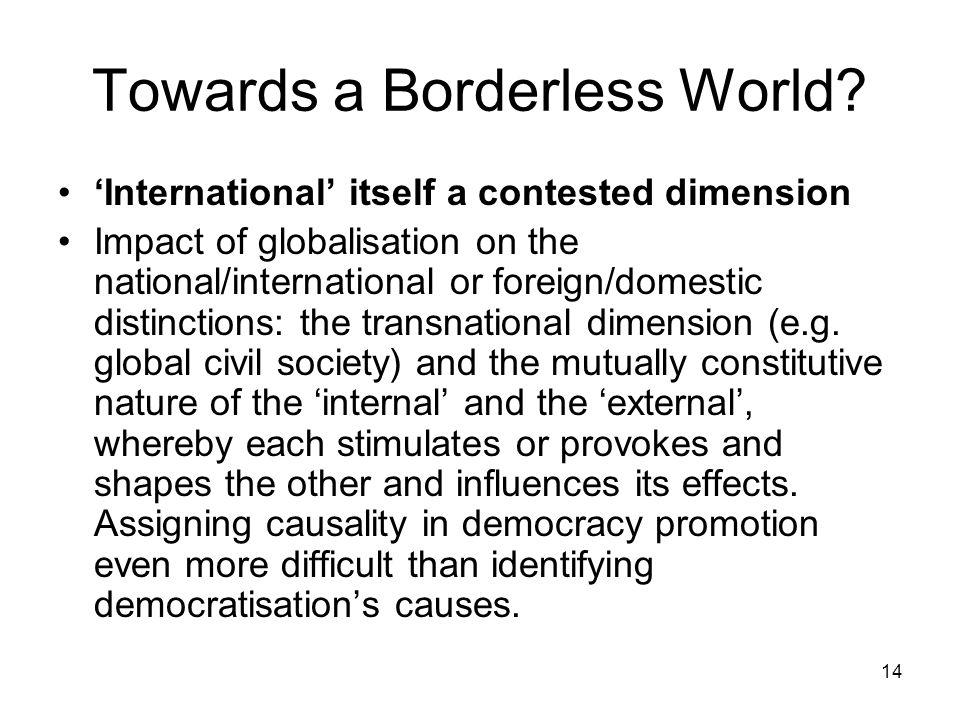 Towards a Borderless World