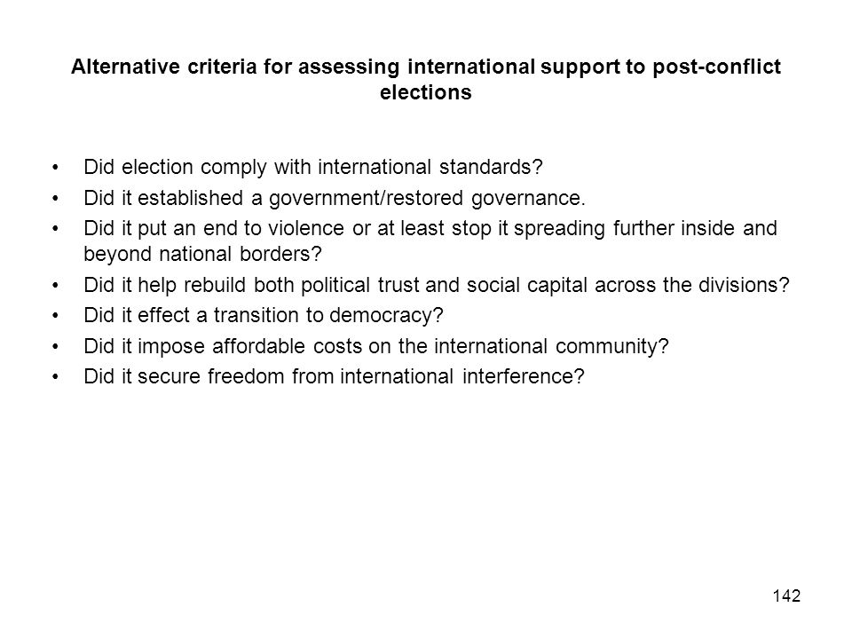 Alternative criteria for assessing international support to post-conflict elections