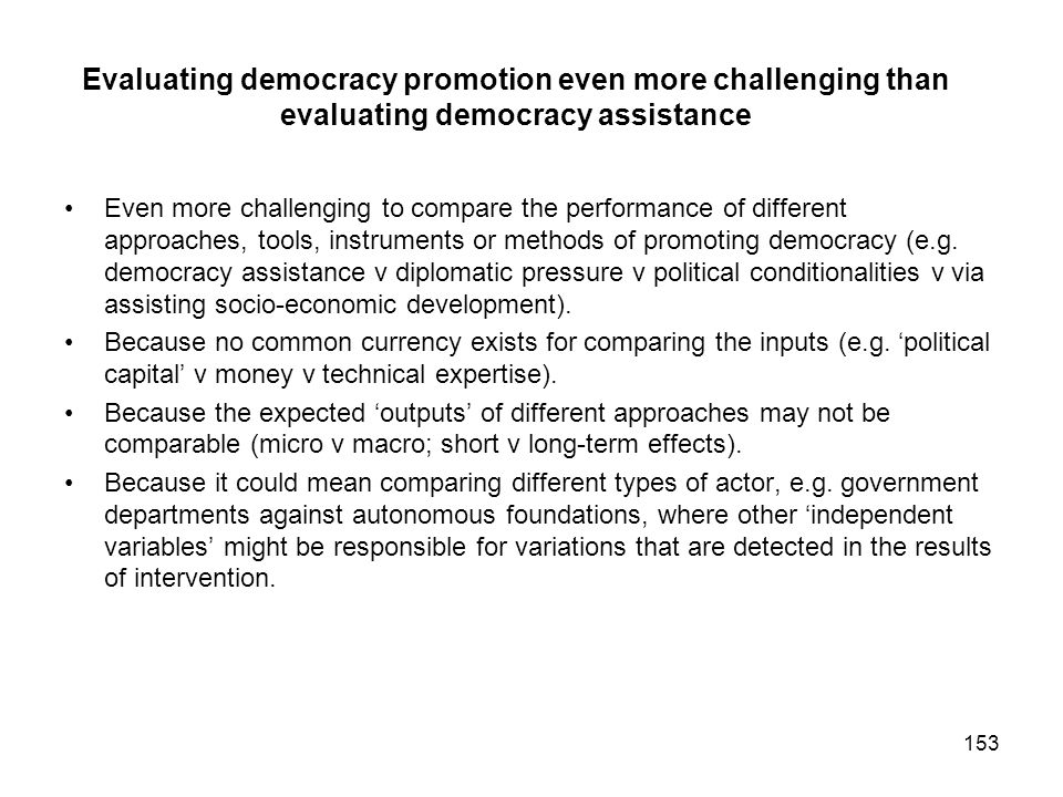Evaluating democracy promotion even more challenging than evaluating democracy assistance