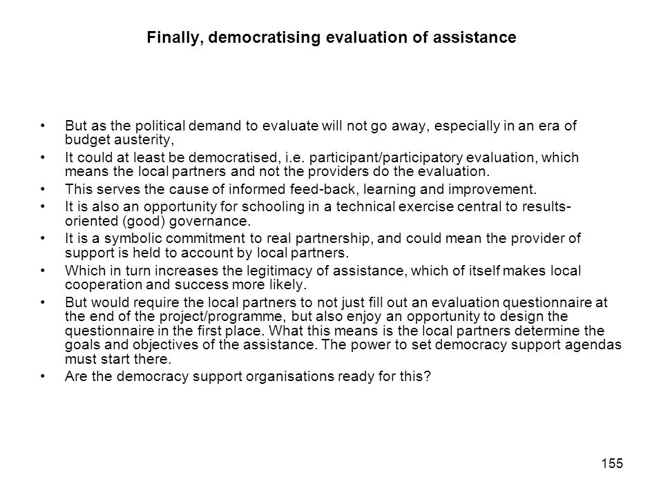 Finally, democratising evaluation of assistance