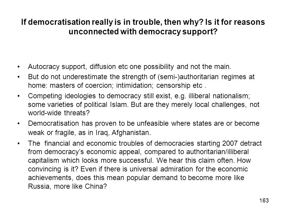 If democratisation really is in trouble, then why
