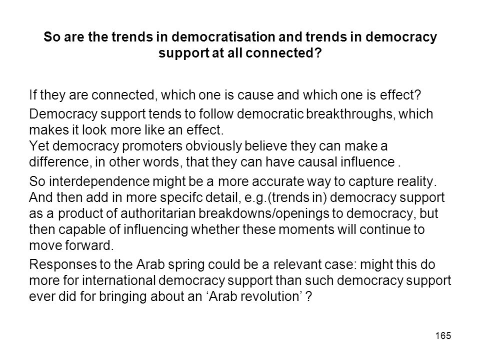 So are the trends in democratisation and trends in democracy support at all connected