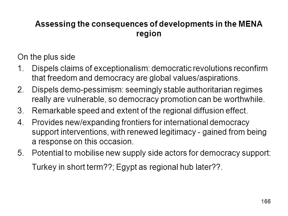 Assessing the consequences of developments in the MENA region