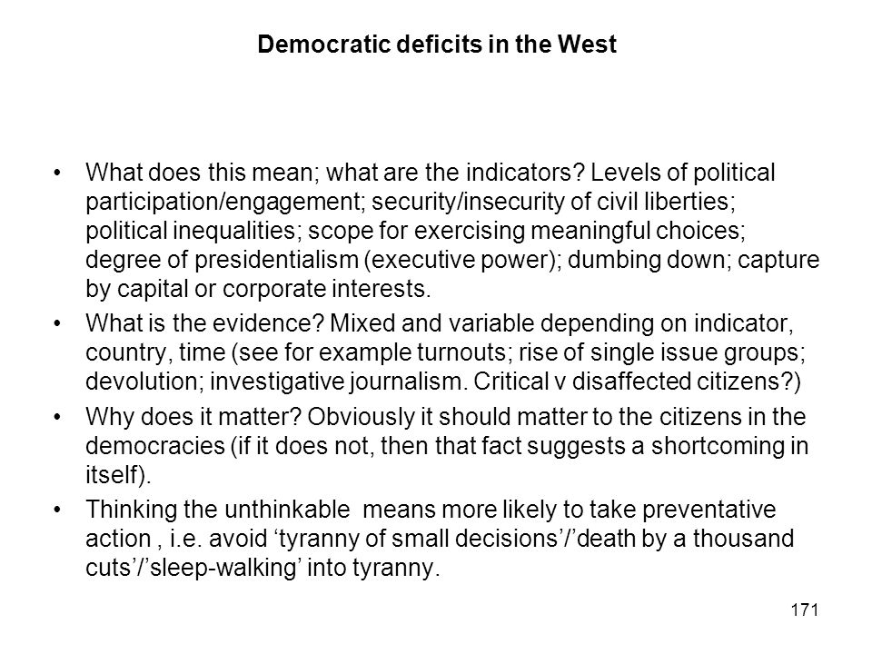 Democratic deficits in the West