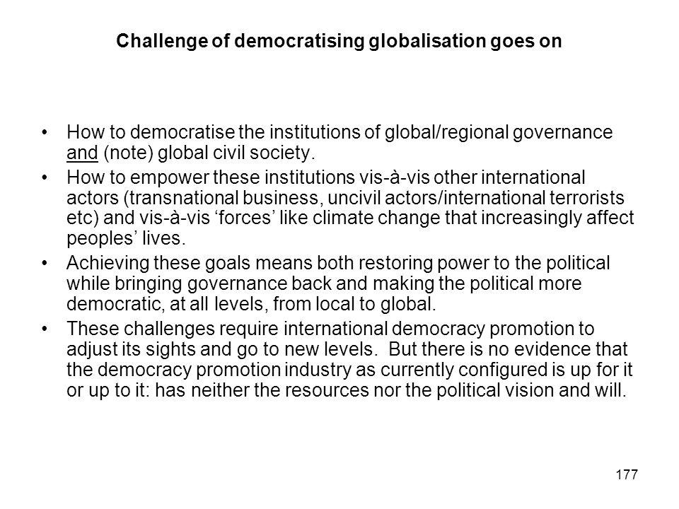 Challenge of democratising globalisation goes on