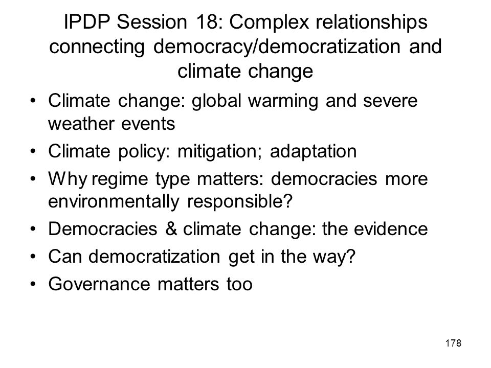 IPDP Session 18: Complex relationships connecting democracy/democratization and climate change