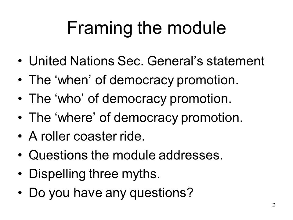 Framing the module United Nations Sec. General's statement