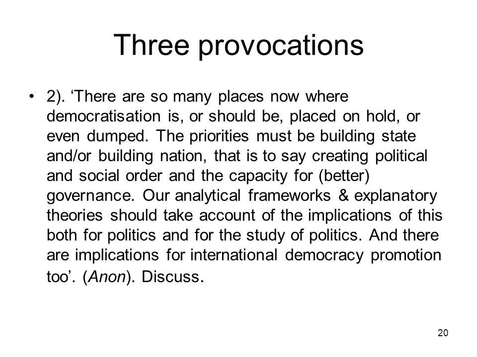 Three provocations