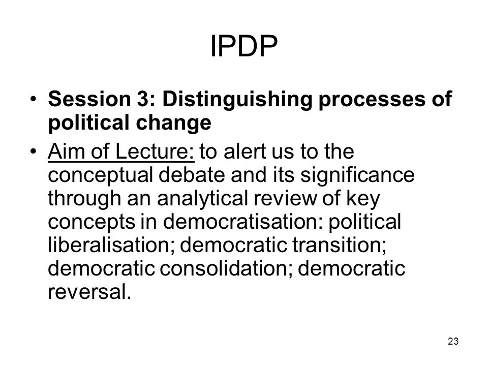 IPDP Session 3: Distinguishing processes of political change