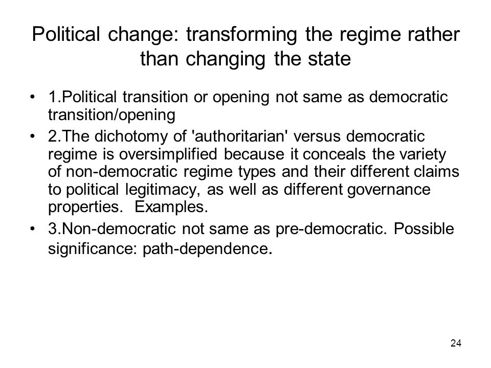 Political change: transforming the regime rather than changing the state