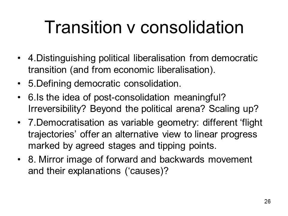 Transition v consolidation
