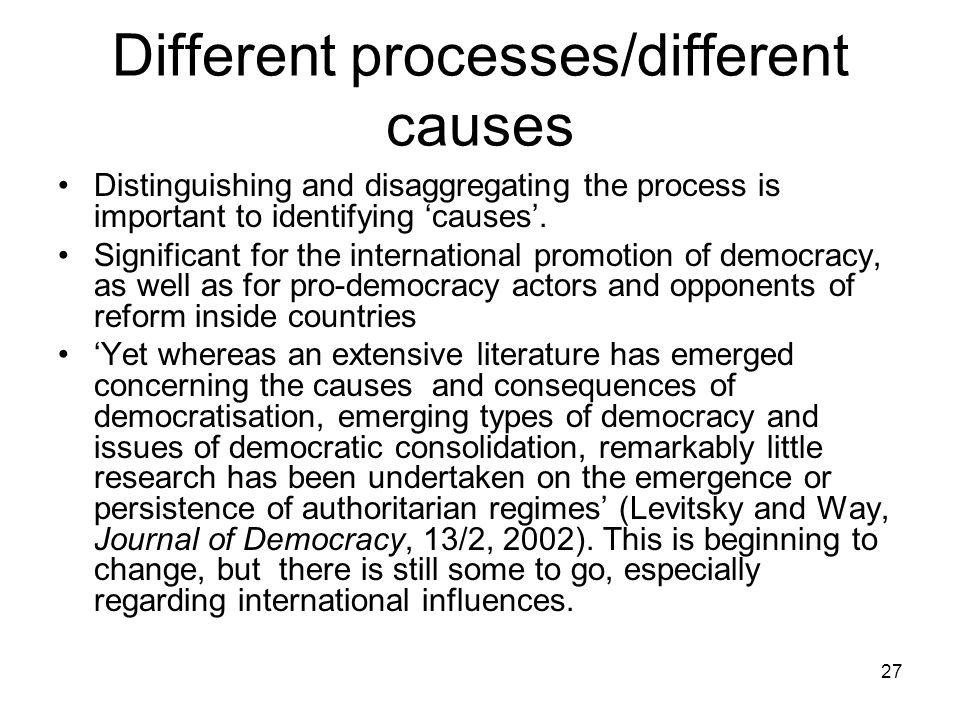 Different processes/different causes