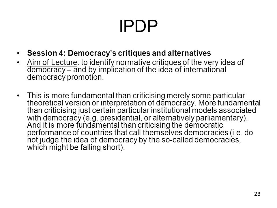 IPDP Session 4: Democracy's critiques and alternatives