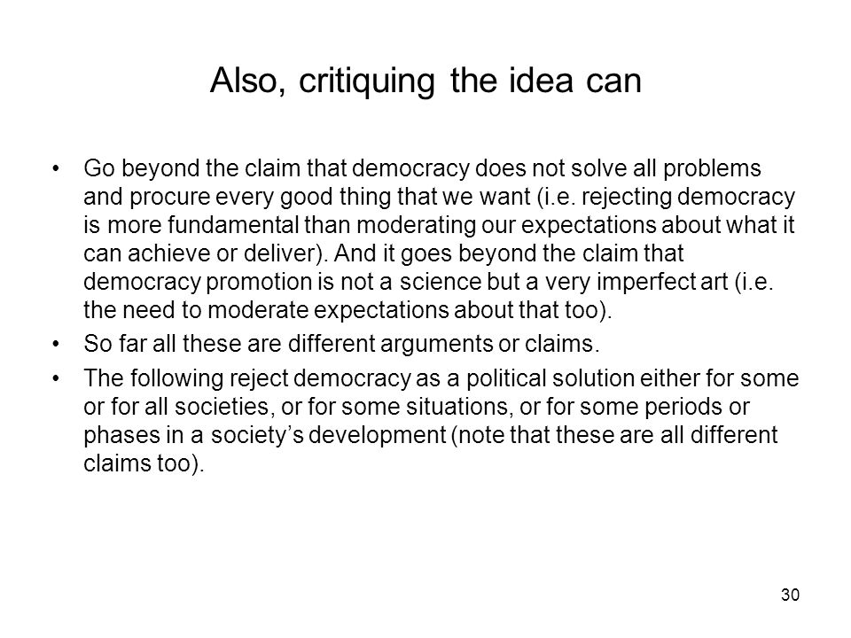 Also, critiquing the idea can