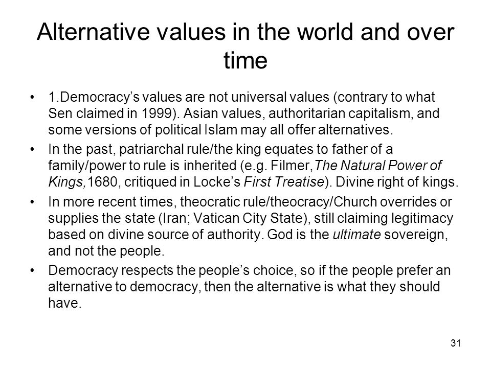 Alternative values in the world and over time
