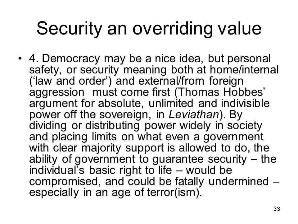 Security an overriding value