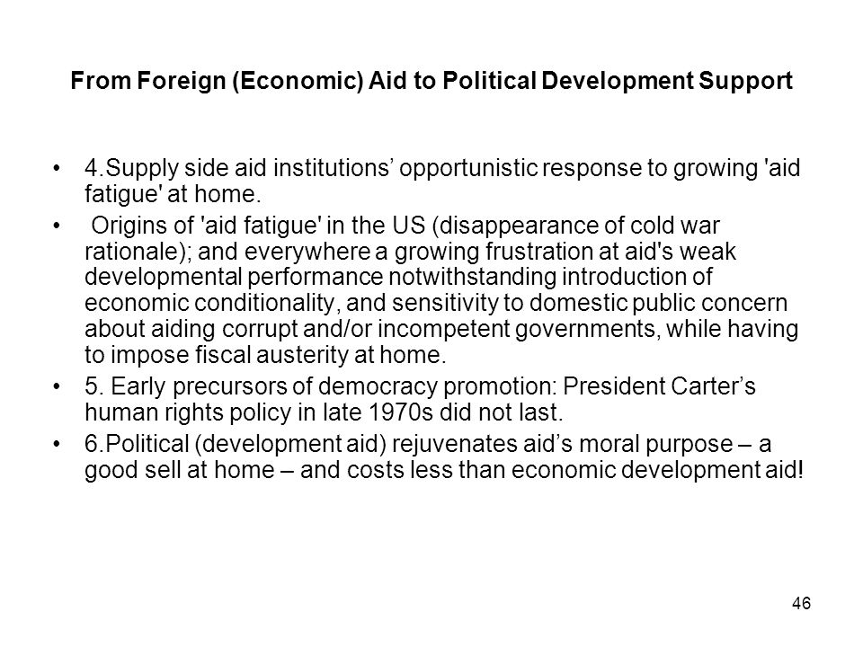 From Foreign (Economic) Aid to Political Development Support