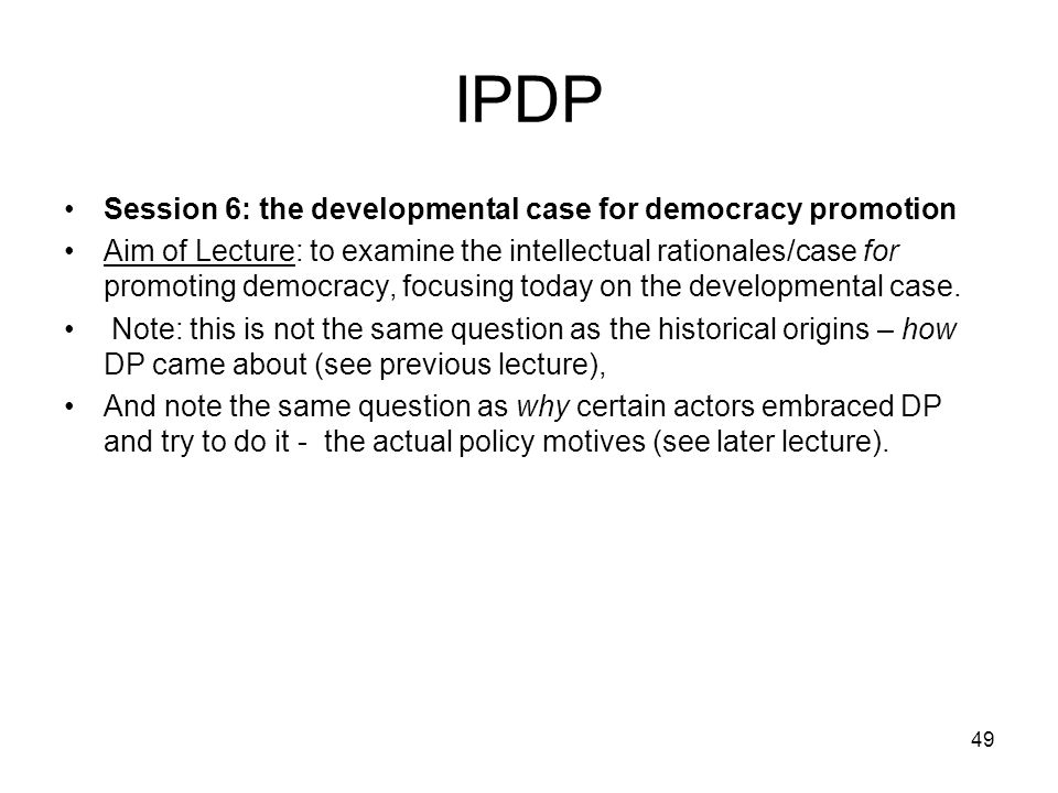 IPDP Session 6: the developmental case for democracy promotion