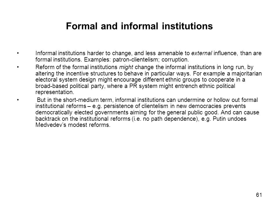 Formal and informal institutions