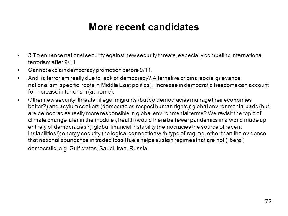 More recent candidates