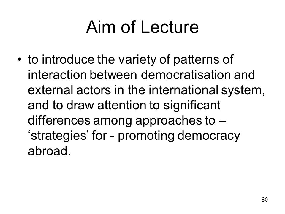 Aim of Lecture