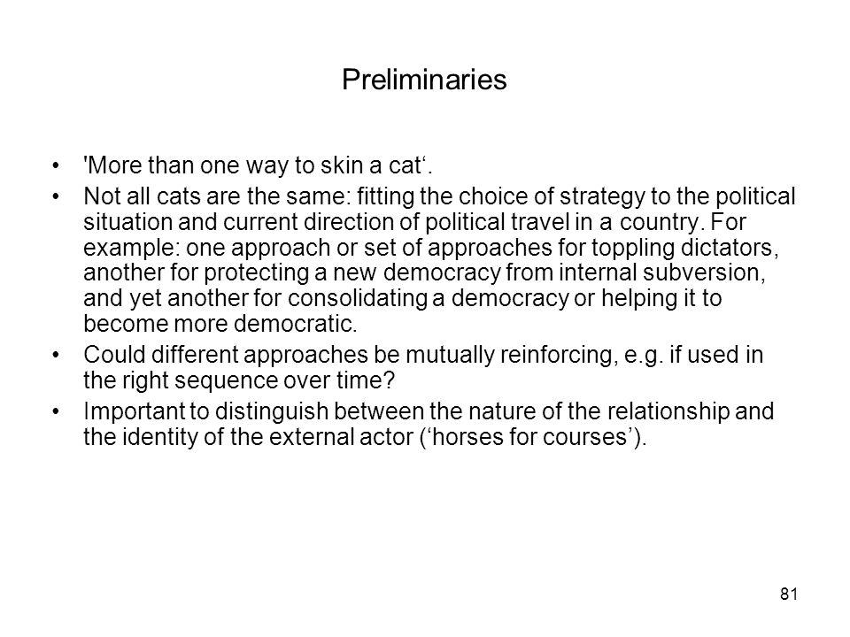 Preliminaries More than one way to skin a cat'.