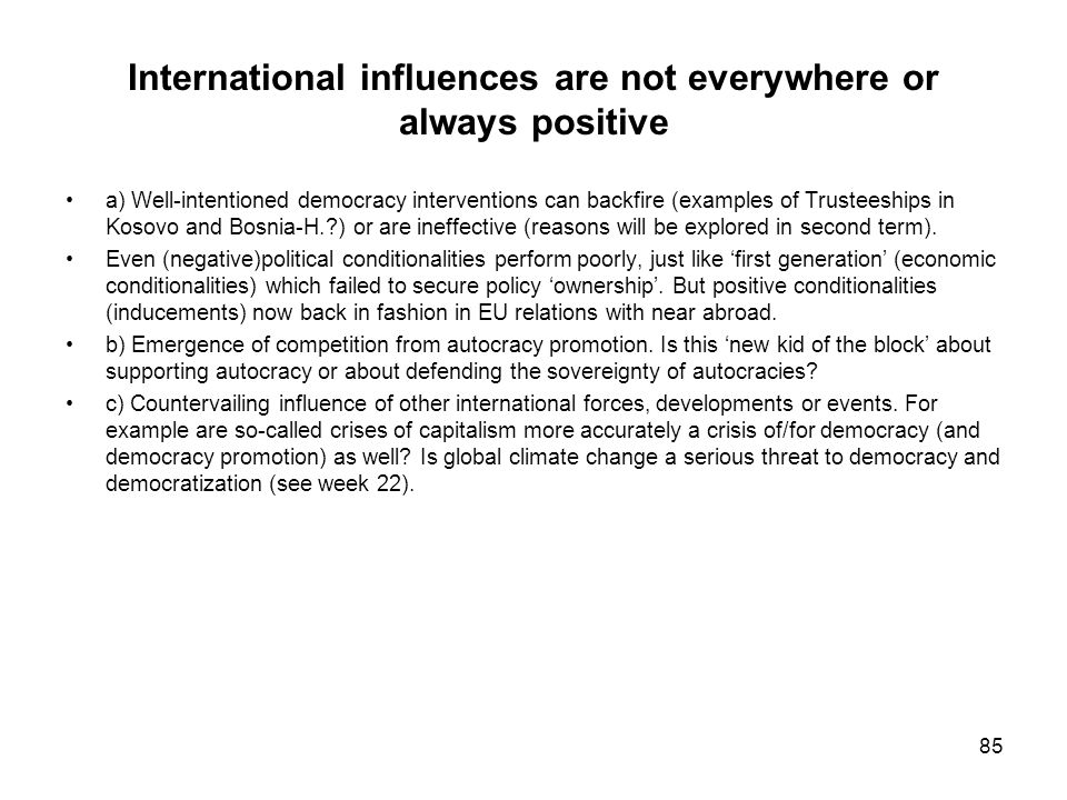 International influences are not everywhere or always positive