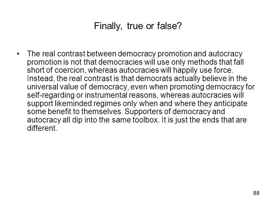 Finally, true or false