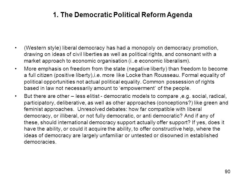 1. The Democratic Political Reform Agenda