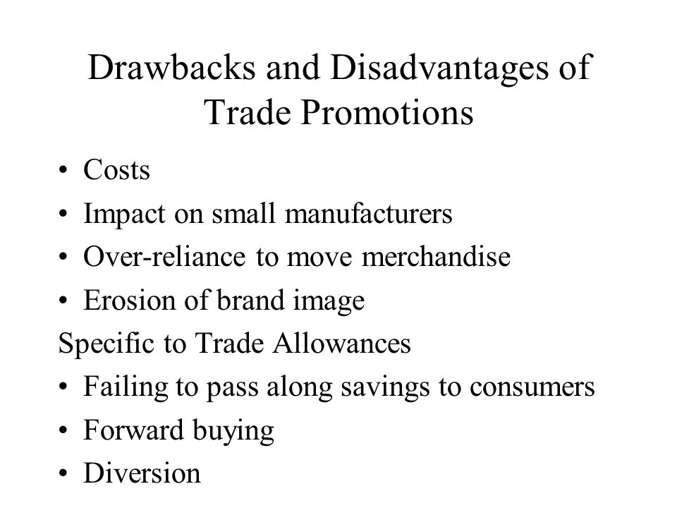 Drawbacks and Disadvantages of Trade Promotions
