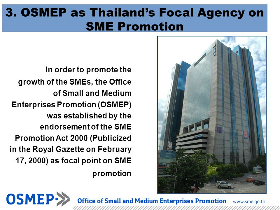 3. OSMEP as Thailand's Focal Agency on SME Promotion
