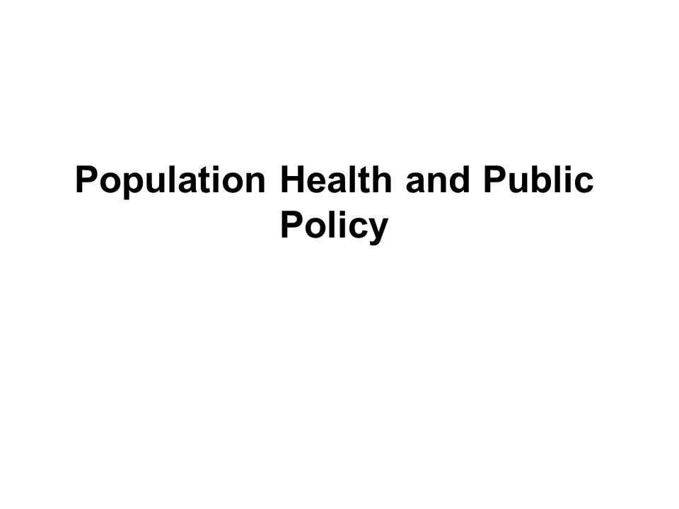 Population Health and Public Policy