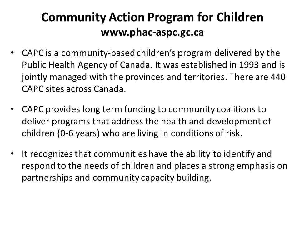 Community Action Program for Children www.phac-aspc.gc.ca
