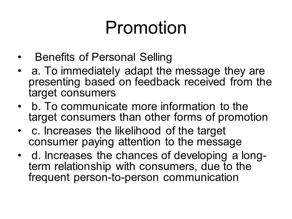 Promotion Benefits of Personal Selling