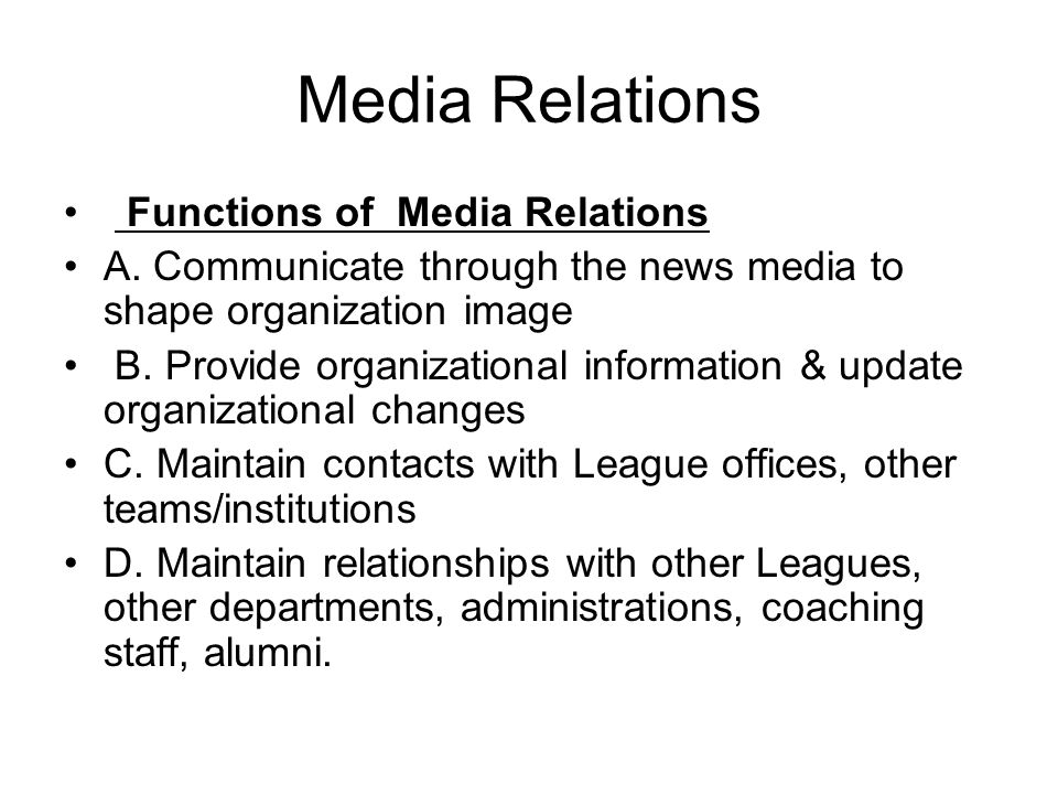Media Relations Functions of Media Relations