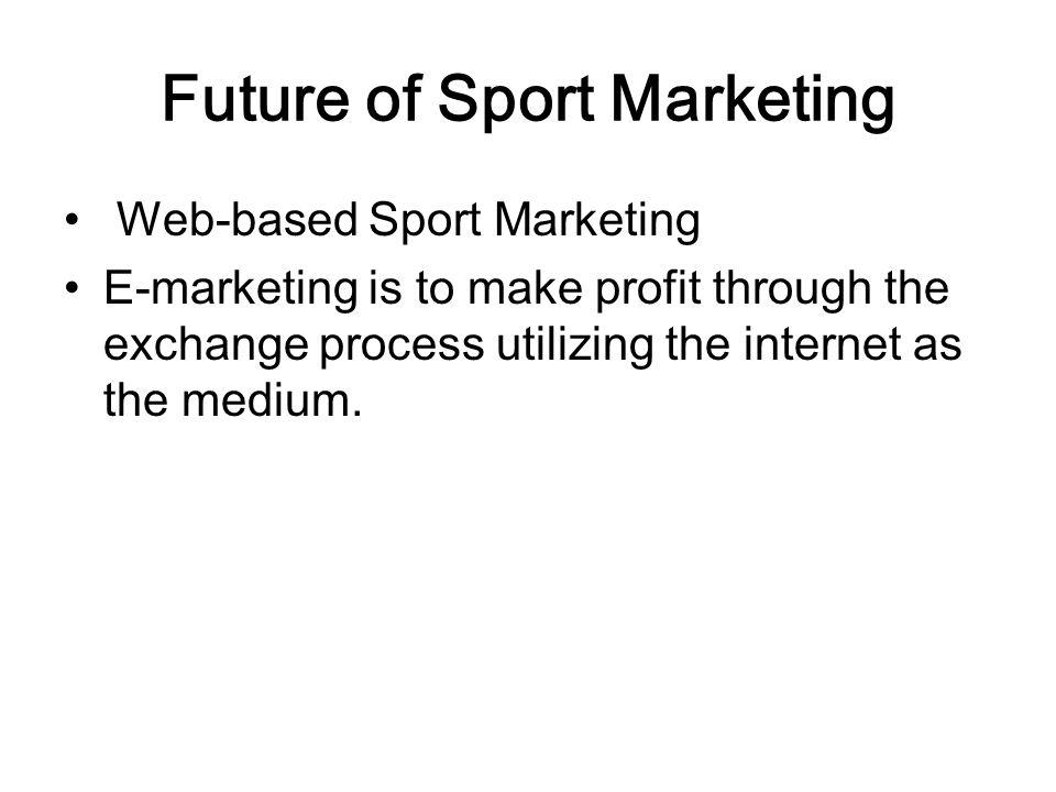 Future of Sport Marketing
