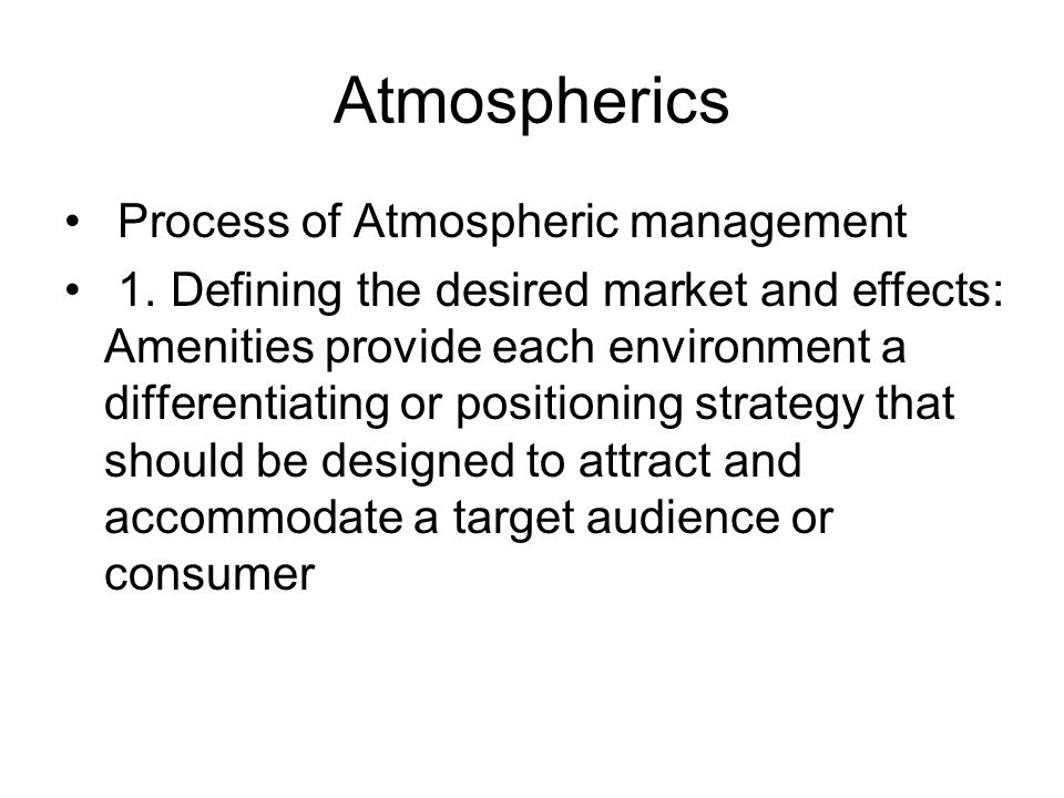 Atmospherics Process of Atmospheric management