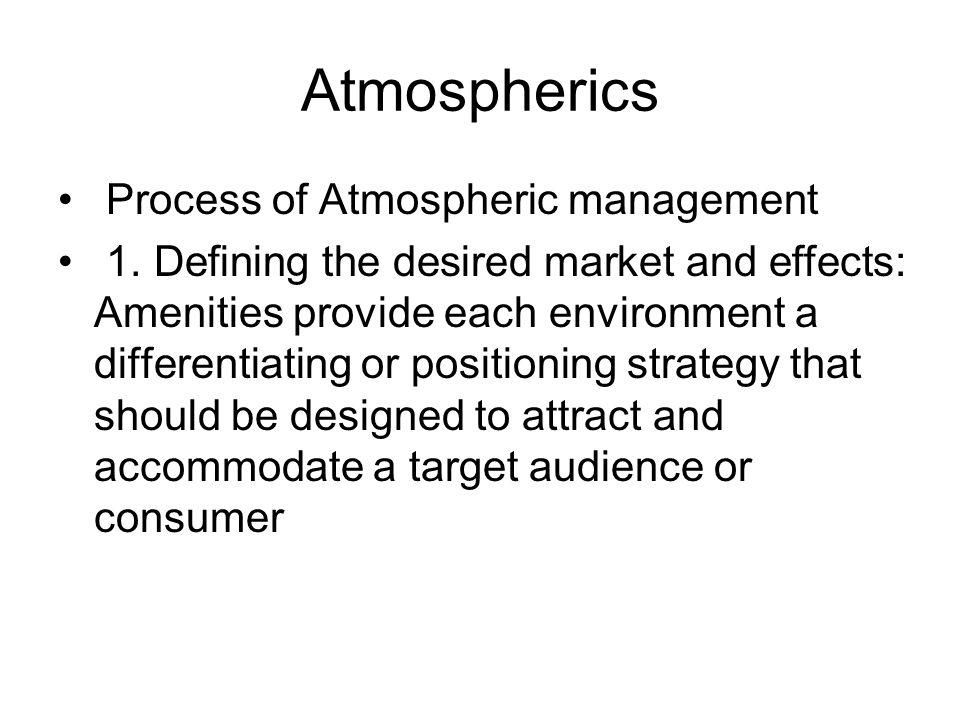 Atmospherics Process of Atmospheric management
