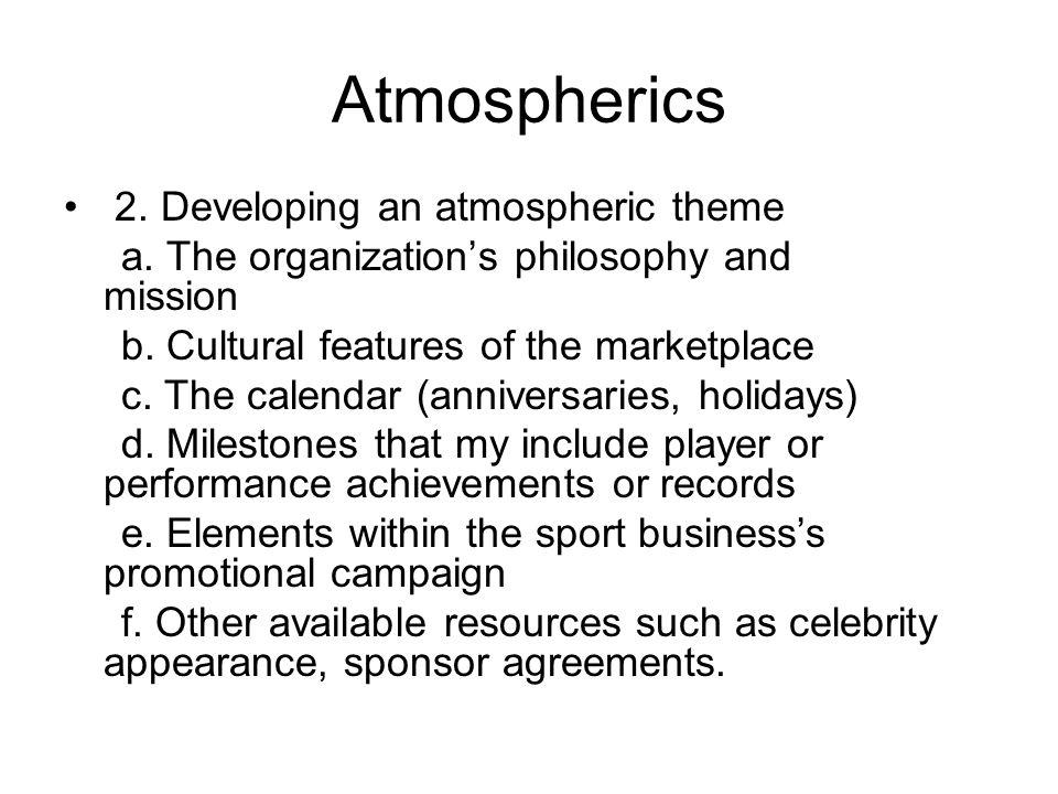 Atmospherics 2. Developing an atmospheric theme