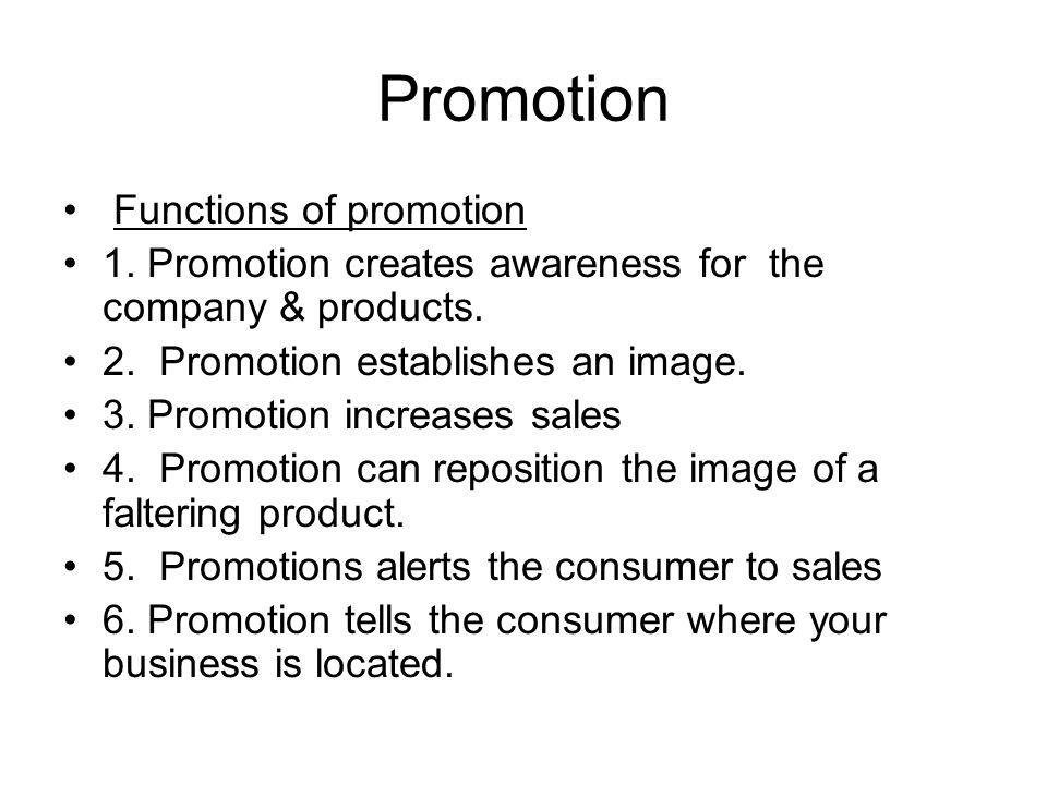 Promotion Functions of promotion