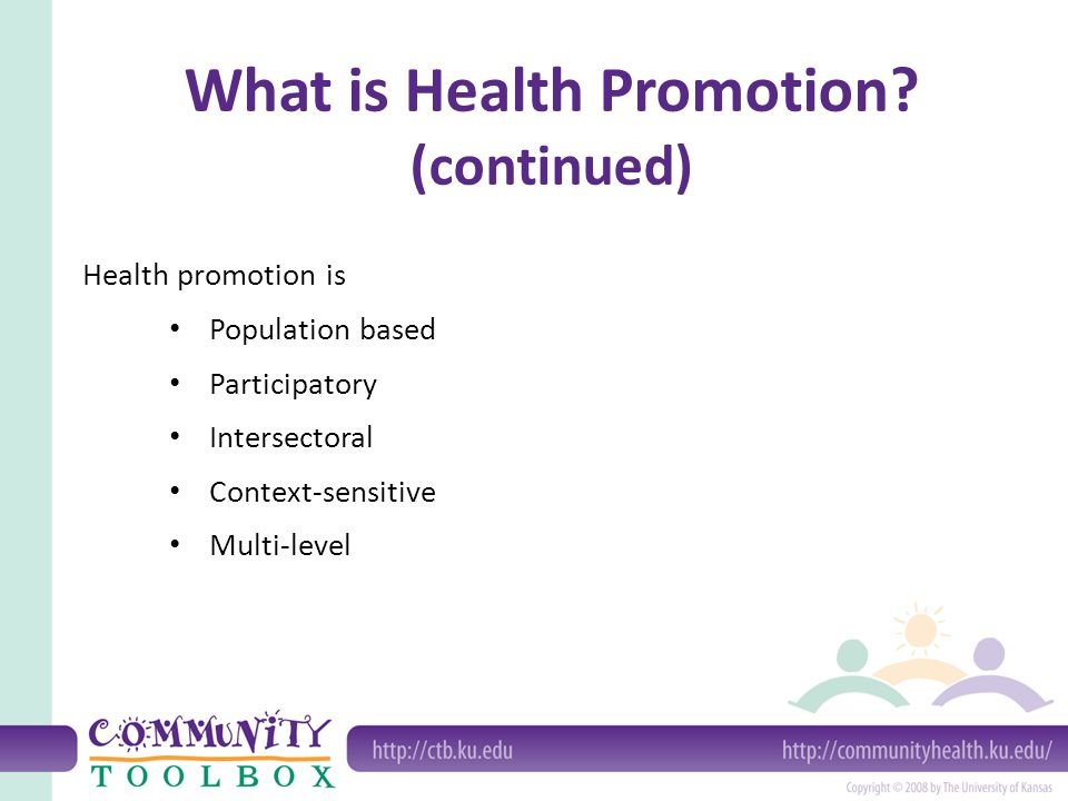 What is Health Promotion (continued)