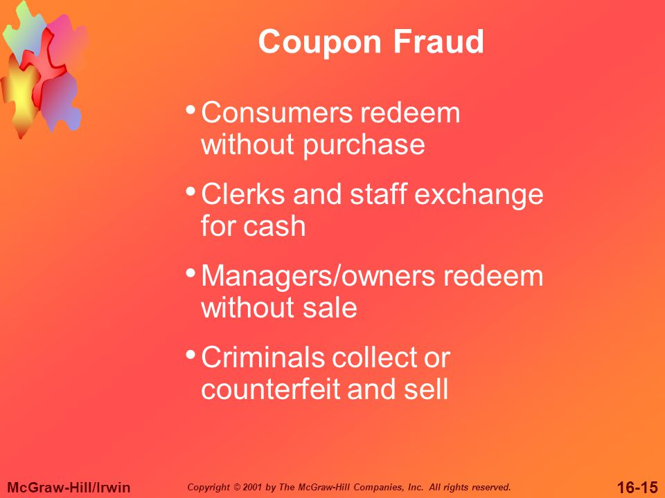 Coupon Fraud Consumers redeem without purchase